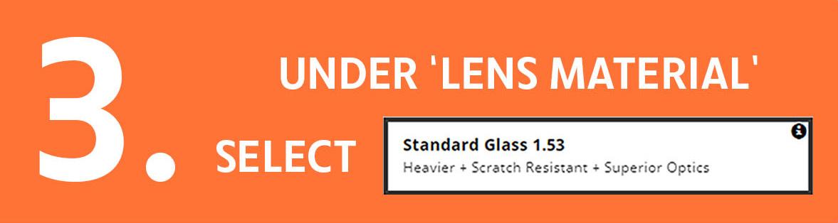 3. Select Standard Glass